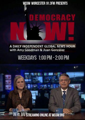 Democracy Now! 1 pm Daily – WCUW Radio